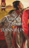 The Sword Dancer (Mills & Boon Historical) - Jeannie Lin