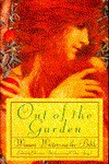 Out of the Garden: Women Writers on the Bible - Christina Büchmann, Celina Spiegel
