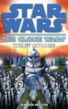 Clone Wars: Wild Space (Star Wars Clone Wars) - Karen Miller