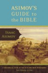 Asimov's Guide to the Bible: The Old and New Testaments (2 Vol.) - Isaac Asimov, Rafael Palacios