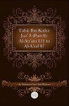 Tafsir Ibn Kathir Juz' 8 (Part 8): Al-An'am 111 to Al-A'Raf 87 - ابن كثير, Muhammad Saed Abdul-Rahman, Ibn Kathir