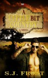 A Little Bit Country - S.J. Frost