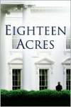 Eighteen Acres - Nicolle Wallace