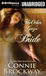 The Other Guy's Bride - Connie Brockway, Justine Eyre