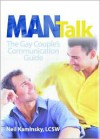 Man Talk: The Gay Couple's Communication Guide - Neil Kaminsky