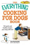 Everything Cooking for Dogs Book - Lisa Fortunato