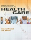 Workbook for Mitchell/Haroun's Introduction to Health Care, 3rd - Dakota Mitchell, Lee Haroun