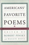 Americans' Favorite Poems: The Favorite Poem Project Anthology - Robert Pinsky, Favorite Poem Project (U. S.)