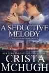 A Seductive Melody - Crista McHugh