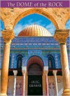 The Dome of the Rock - Oleg Grabar
