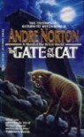 The Gate of the Cat - Andre Norton