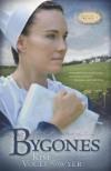 SOMMERFELD TRILOGY:BOOK 1 BYGONES - Heartsong