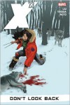 X-23, Vol. 3: Don't Look Back - Marjorie M. Liu, Sana Takeda, Phil Noto