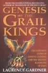 Genesis of the Grail Kings - Laurence Gardner
