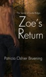 Zoe's Return (Secrets of Locke Ridge 1) - Patricia Bruening