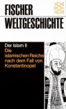 Der Islam II - Gustav E. von Grunebaum