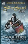 The Sworn Sword: The Graphic Novel - George R.R. Martin, Mike S. Miller, Ben Avery
