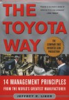 The Toyota Way: 14 Management Principles from the World's Greatest Manufacturer - Jeffrey K. Liker