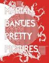 Marian Bantjes: Pretty Pictures - Marian Bantjes