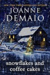 Snowflakes and Coffee Cakes - Joanne DeMaio