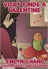Vicky Finds a Valentine (A Bird Brain Book) - Emlyn Chand,  Noelle Giffin (Illustrator)