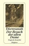 Der Besuch der alten Dame (Tragische Komödie) - Friedrich Dürrenmatt