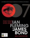 For Your Eyes Only: Ian Fleming And James Bond - Ben Macintyre