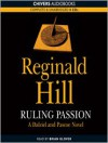 Ruling Passion  - Reginald Hill, Brian Glover