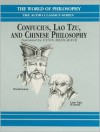 Confucius, Lao Tzu, and Chinese Philosophy -