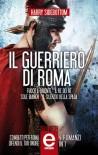 Il guerriero di Roma - 4 romanzi in 1 (Italian Edition) - Harry Sidebottom