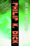 The Man Who Japed - Philip K. Dick