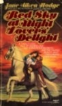 Red Sky at Night Lovers' Delight - Jane Aiken Hodge