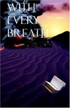 With Every Breath - Alex Alexander