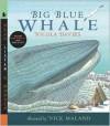 Big Blue Whale with Audio: Read, Listen & Wonder - Nicola Davies