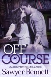 Off Course - Sawyer Bennett