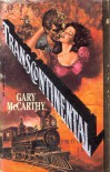 Transcontinental - Gary McCarthy, Nancy Parent