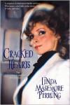 Cracked Hearts - Linda Masemore Pirrung