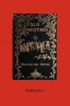 Old Christmas (Illustrated Edition) - Washington Irving