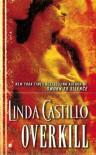 Overkill - Linda Castillo