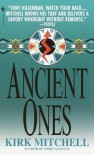 Ancient Ones - Kirk Mitchell