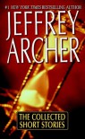 The Collected Short Stories - Jeffrey Archer