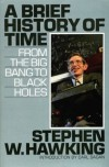 A Brief History of Time: From the Big Bang to Black Holes - Stephen Hawking, Carl Sagan, Ron Miller