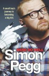Nerd Do Well - Simon Pegg