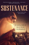 Sustenance: A Saint-Germain novel - Chelsea Quinn Yarbro