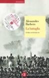 La battaglia. Storia di Waterloo - Alessandro Barbero