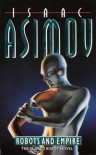 Robots and Empire - Isaac Asimov