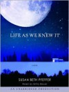 Life As We Knew It: The Last Survivors Series, Book 1 -