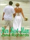 Her Best Man - Jana Richards