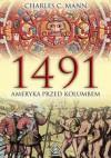 1491: Ameryka przed Kolumbem - Charles C. Mann