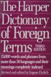 Harper Dictionary of Foreign Terms - Eugene Ehrlich
